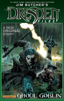 Jim Butcher's Dresden Files: Ghoul Goblin - Butcher, Jim, and Cooper, Joseph (Artist), and Powers, Mark