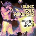 Jim Dandy to the Rescue