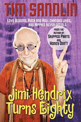 Jimi Hendrix Turns Eighty - Sandlin, Tim