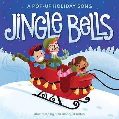 Jingle Bells: A Pop-Up Holiday Song -