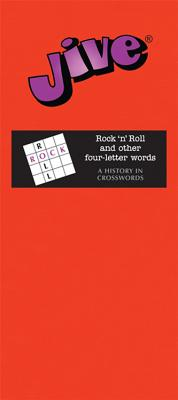 Jive: Rock 'n' Roll and Other Four-Letter Words - Wilcox, Gary