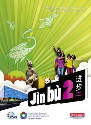 Jn B Chinese. Pupil Book 2 - Zhu, Xiaoming