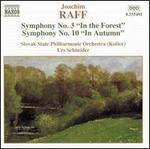Joachim Raff: Symphonies Nos. 3 & 10