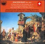 Joachim Raff: Te Deum, De Profundis (130 Psalm), Pater Noster, Ave Maria, Vier Marianischen Antiphonen