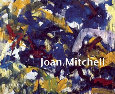 Joan Mitchell - Ohlsen, Nils (Text by)
