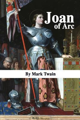 Joan of Arc - Twain, Mark