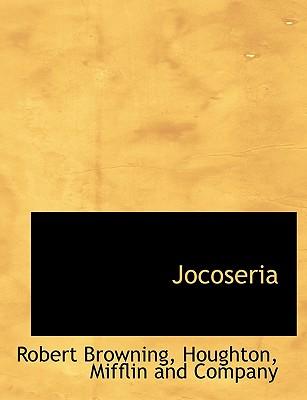 Jocoseria - Browning, Robert