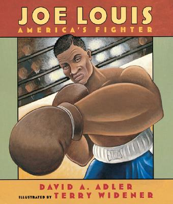 Joe Louis: America's Fighter - Adler, David A