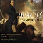 Johann Christoph Friedrich Bach: 3 Symphonies