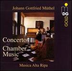 Johann Gottfried Müthel: Concertos and Chamber Music - Bernward Lohr (harpsichord); Gregor Hollmann (harpsichord); Guido Larisch (cello maker); Musica Alta Ripa