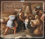 Johann Gottlieb Naumann: La Passione di Ges? Cristo
