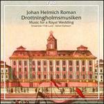 Johann Helmich Roman: Drottningholmsmusiken
