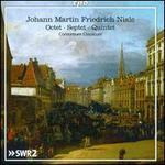 Johann Martin Friedrich Nisle: Octet; Septet; Quintet