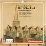 Johann Mattheson: Das Gro�te Kind