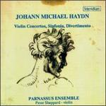 Johann Michael Haydn: Violin Concertos, Sinfonia & Divertimento