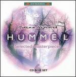 Johann Nepomuk Hummel: Selected Masterpieces [Box Set]