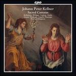 Johann Peter Kellner: Sacred Cantatas
