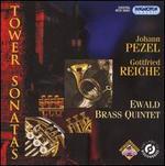 Johann Pezel, Gottfried Reiche: Tower Sonatas