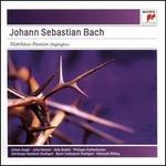 Johann Sebastian Bach: Matthäus-Passion (Highlights)
