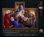 Johann Sebastian Bach: St Mark Passion, BWV 247 (reconstructed by Andreas Fischer)