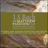 Johann Sebastian Bach: St. Matthew Passion [2010 Recording] - Amaryllis Dieltiens (soprano); Gerd Türk (tenor); Julian Podger (tenor); Peter Harvey (bass); Tim Mead (alto);...