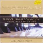 Johann Sebastian Bach: Transcriptions & Variations