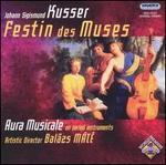 Johann Sigismund Kusser: Festin des Muses