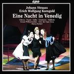 Johann Strauss/Erich Wolfgang Korngold: Eine Nacht in Venedig