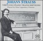 Johann Struass: Virtuoso Piano Transcriptions
