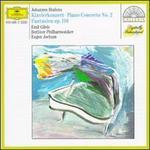 Johannes Brahms: Klavierkonzert No. 2; Fantasien Op. 116