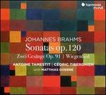 Johannes Brahms: Sonatas Op. 120; Zwei Gesänge Op. 91; Wiegenlied