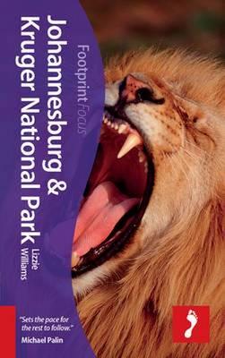 Johannesburg & Kruger National Park Footprint Focus Guide - Williams, Lizzie