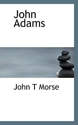 John Adams - Morse, John T