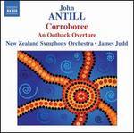 John Antill: Corroboree; An Outback Overture