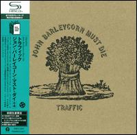 John Barleycorn Must Die - Traffic
