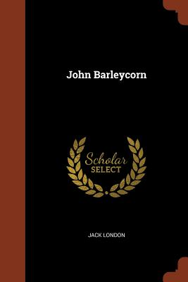John Barleycorn - London, Jack
