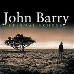 John Barry: Eternal Echoes