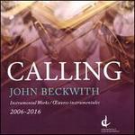 John Beckwith: Calling
