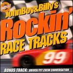 John Boy & Billy's Rockin' Race Tracks