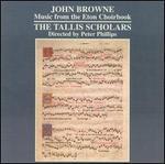 John Browne: Music from the Eton Choirbook