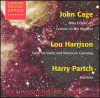 John Cage: Atlas Eclipticalis; Lou Harrison: Suite for Violin and American Gamelan; Harry Partch: Barstow - Amy Sims (violin); CalArts Gamelan Ensemble; Don Ambroson (violin); Gayle Blankenburg (piano); Jan Karlin (viola);...