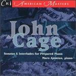 John Cage: Sonatas And Interludes For Prepared Piano - Maro Ajemian