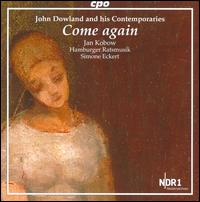 John Dowland and his Contemporaries: Come Again - Hamburger Ratsmusik; Jan Kobow (tenor); Simone Eckert (viola da gamba); Ulrich Wedemeier (lute); Simone Eckert (conductor)