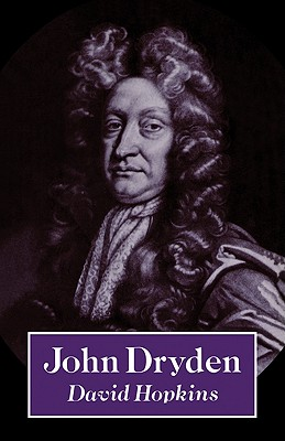 John Dryden - Hopkins, David