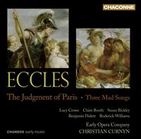 John Eccles: The Judgment of Paris - Benjamin Hulett (tenor); Claire Booth (soprano); Lucy Crowe (soprano); Roderick Williams (baritone);...