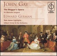 John Gay: The Beggar's Opera; Edward German: Tom Jones (Highlights) - Alexander Young (tenor); Ann Robson (spoken word); Anna Pollak (mezzo-soprano); Aubrey Morris (spoken word);...