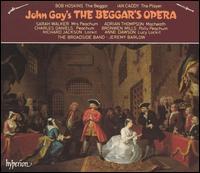 John Gay: The Beggar's Opera - Adrian Thompson (tenor); Alasdair Baker (vocals); Anne Dawson (soprano); Broadside Band; Bronwen Mills (soprano);...