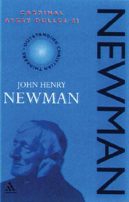 John Henry Newman - Dulles, Avery