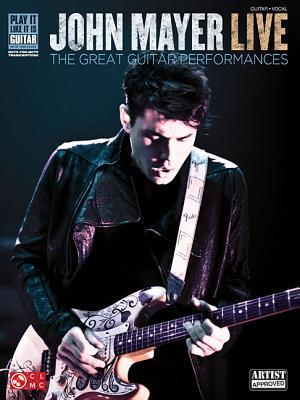 John Mayer Live: The Great Guitar Performances - Mayer, John