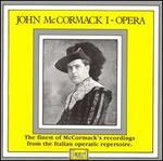 John McCormack 1: Opera